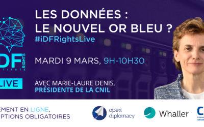 Les données : le nouvel or bleu ? #iDFRightsLive mardi 9 mars – 9h-10h30