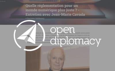 Quelle réglementation pour un monde numérique plus juste ? – Entretien avec Jean-Marie Cavada – Open Diplomacy