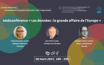 Webconférence 30 mars 2021 :  « LES DONNÉES : LA GRANDE AFFAIRE DE L'EUROPE ».