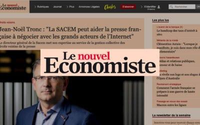 """Jean-Noël Tronc : """"La SACEM peut aider la presse française à négocier avec les grands acteurs de l'Internet""""   – Le nouvel Économiste"""