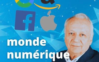 Monde Numérique – Jérôme Colombain – PODCAST – Il faut démanteler les GAFA, selon Jean-Marie Cavada